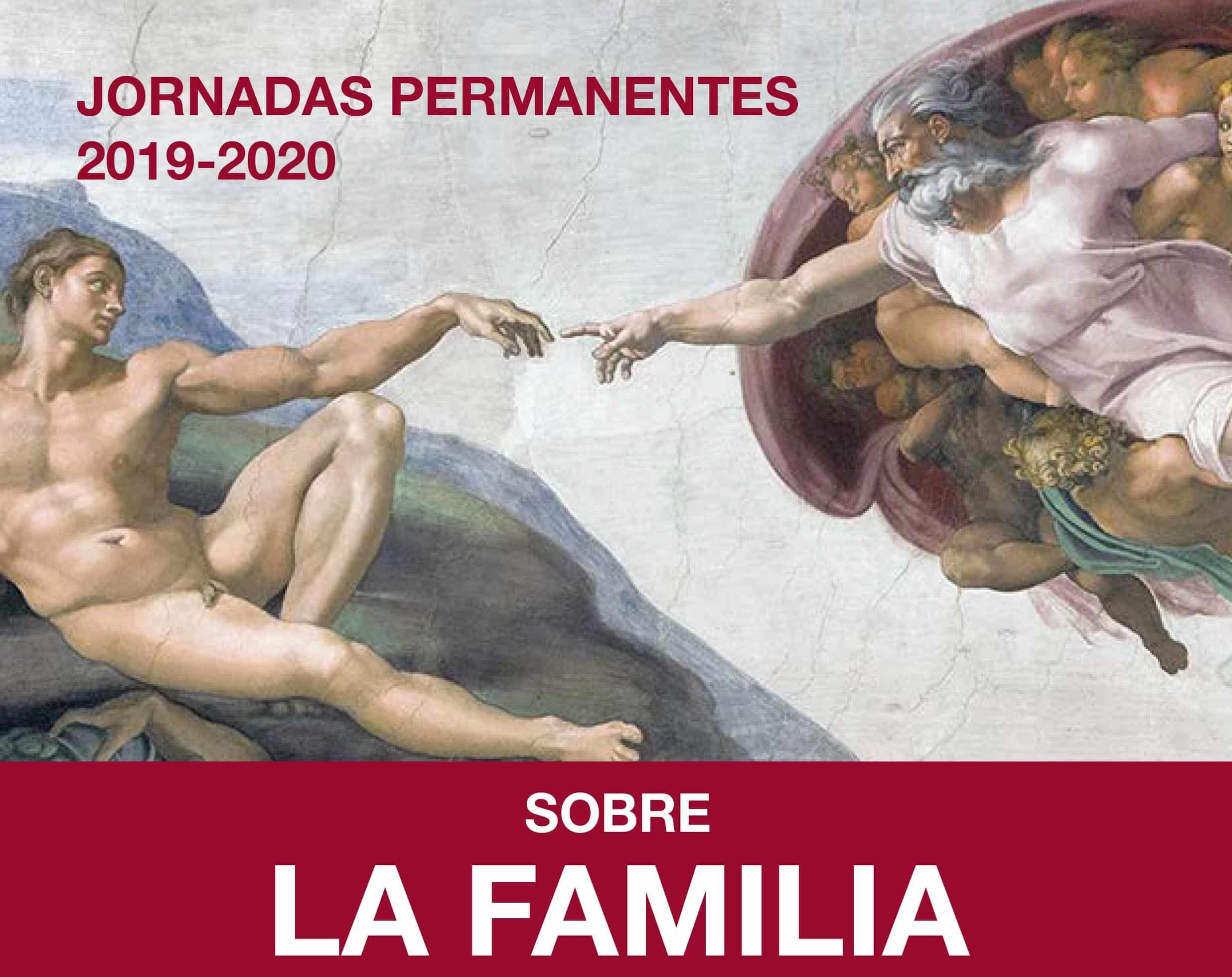 JORNADAS PERMANENTES sobre la Familia 2019-2020