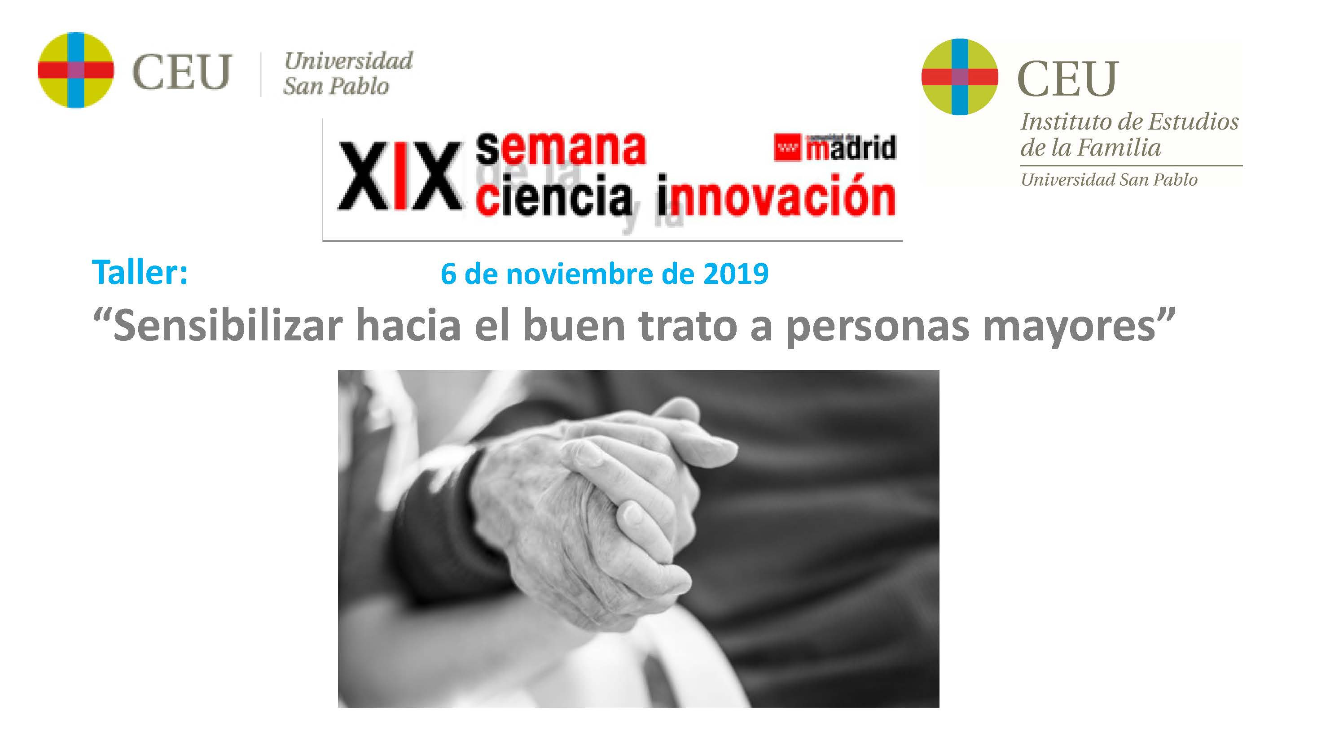 XIX Semana de la Ciencia – Taller «Sensibilizar hacia el buen trato a personas mayores»